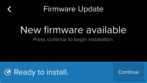 Select Continue on the printer to complete the firmware install